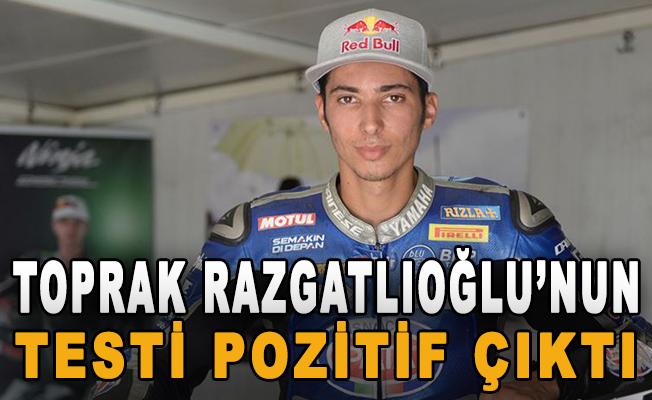 Toprak Razgatlıoğlu'nun testi pozitif çıktı