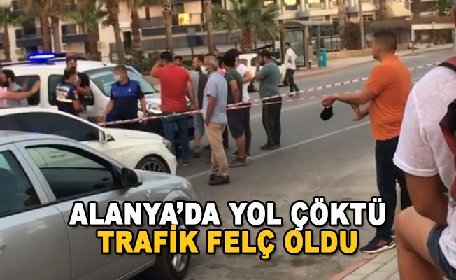 Alanya'da Yol Çöktü, Trafik Felç Oldu