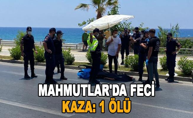 Mahmutlar'da Feci Kaza: 1 Ölü