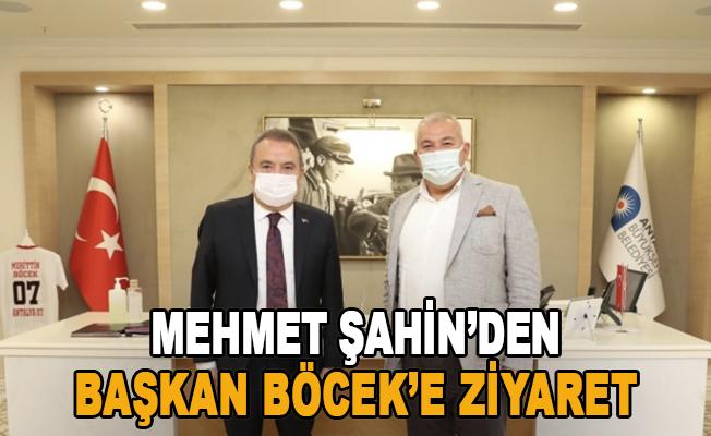 Mehmet Şahin'den Başkan Böcek'e ziyaret