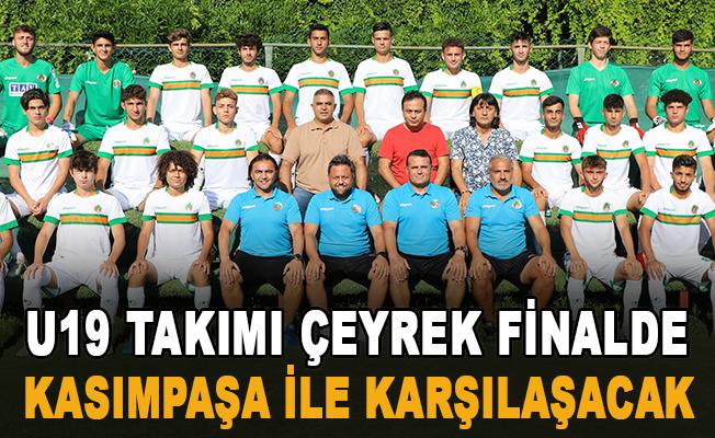 U19 Takımı çeyrek finalde Kasımpaşa ile karşılaşacak