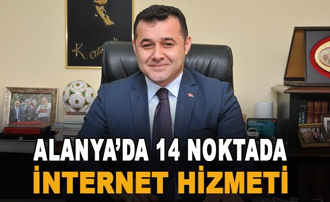 Alanya Belediyesi'nden 14 noktada ücretsiz internet hizmeti