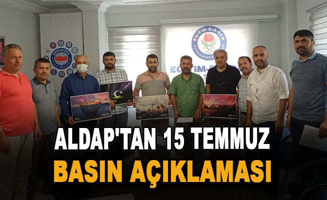 ALDAP'tan 15 temmuz basın açıklaması