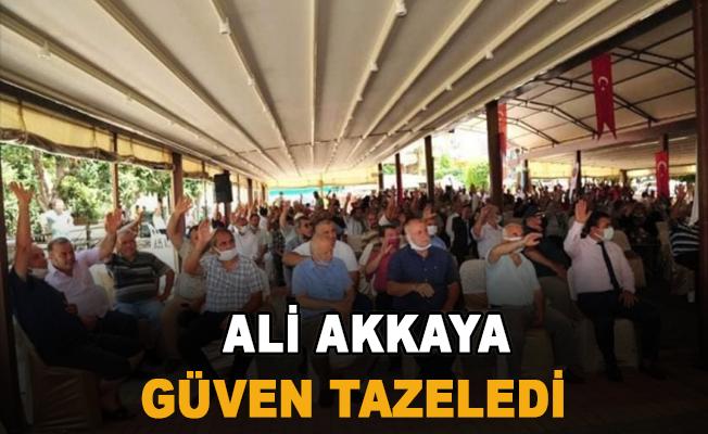 Ali Akkaya güven tazeledi