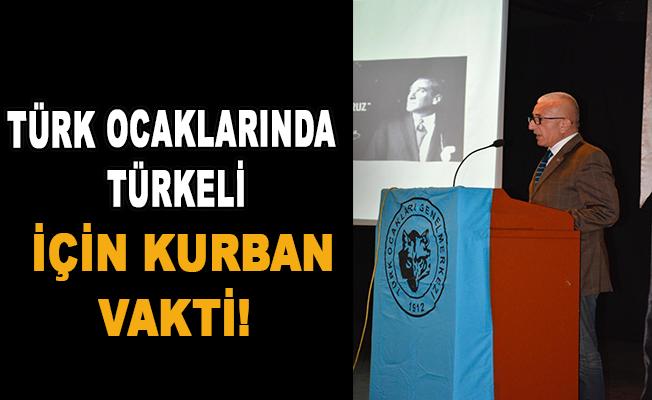 Türk ocaklarında türkeli için kurban vakti!