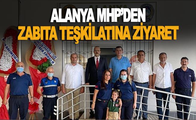 Alanya MHP'den zabıta teşkilatına tebrik ziyareti