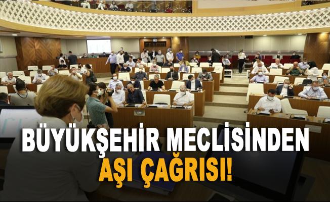 Antalya Büyükşehir Meclisinden aşı çağrısı!