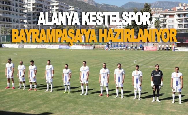 Kestelspor Bayrampaşa'ya hazırlanıyor