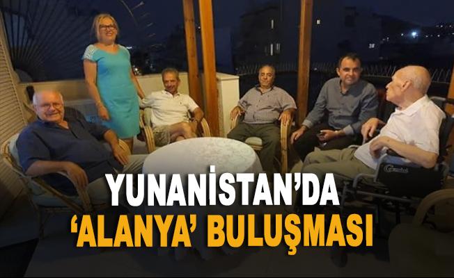 Yunanistan'da 'Alanya' buluşması