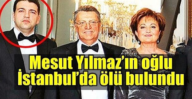 Eski Başbakan Mesut yılmaz'ın oğlu intihar etti