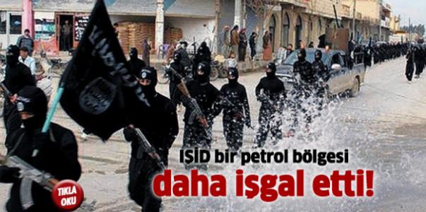 IŞİD bir petrol bölgesi daha işgal etti!