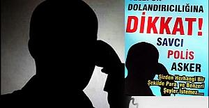 TELEFON DOLANDIRICILIGINA DİKKAT