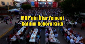 Bütün Alanya MHP'nin İftarındaydı