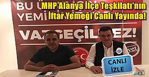 MHP'nin İftar Yemeği Canlı Yayında!
