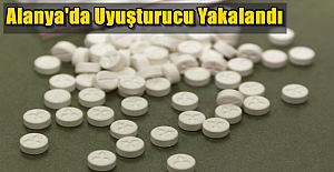 Alanya'da Uyuşturucu Yakalandı
