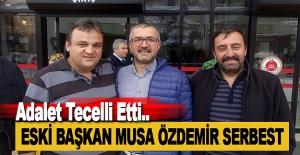 Eski Başkan Musa Özdemir Serbest