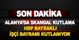 Alanya#039;da HDP bayraklı işçi...