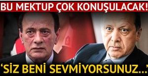 Alaattin Çakıcı'dan Cumhurbaşkanı Recep Tayyip Erdoğan'a mektup: Beni sevmiyorsunuz, ben de sizi sevmiyorum