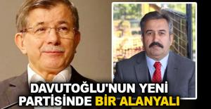 Davutoğlu'nun yeni partisinde bir Alanyalı