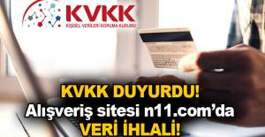 KVKK duyurdu! Alışveriş sitesi n11.com'da veri ihlali!
