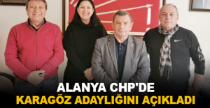Alanya CHP'de Karagöz adaylığını açıkladı