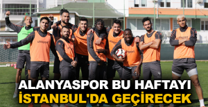 Alanyaspor bu haftayı İstanbul'da geçirecek
