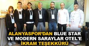 Alanyaspor'dan Blue Star ve Modern Saraylar Otel'e ikram teşekkürü