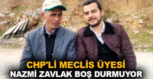 CHP'li meclis üyesi Nazmi Zavlak boş durmuyor