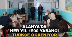 Alanya'da her yıl 1500 yabancı Türkçe...