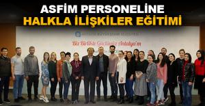 ASFİM Personeline Halkla İlişkiler Eğitimi