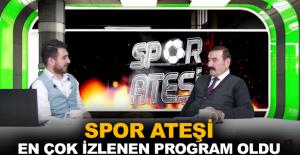 Spor Ateşi en çok izlenen program oldu