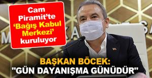 """Başkan Böcek: """"Gün dayanışma günüdür"""""""