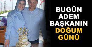 Bugün Başkan Adem Murat Yücel'in Doğum Günü