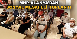 MHP Alanya'dan sosyal mesafeli toplantı