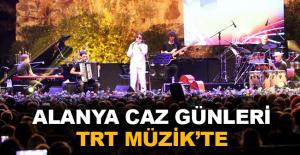 Alanya Caz Günleri TRT Müzik ekranlarında