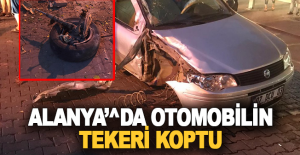 Alanya#039;da otomobilin tekeri koptu