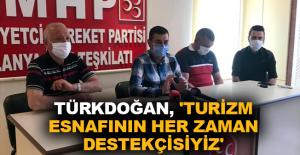 Türkdoğan, 'Turizm esnafının her zaman destekçisiyiz'