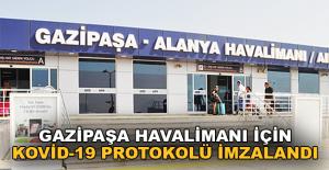 Gazipaşa Havalimanı için Kovid-19 protokolü imzalandı