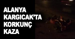 Alanya Kargıcak'ta korkunç kaza