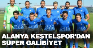 Alanya Kestelspor'dan süper galibiyet 2-1