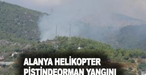 Alanya helikopter pistinde orman yangını