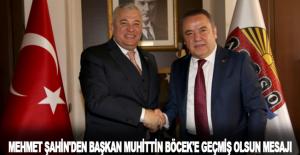 Mehmet Şahin#039;den Başkan Mühittin...