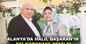 Alanya'da Halil Başaran'ın eşi koronaya yenildi