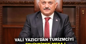 Vali Yazıcı'dan turizmciyi sevindiren mesaj