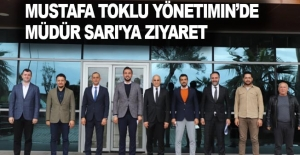 Mustafa Toklu Yönetimin de Müdür Sarı'ya Ziyaret