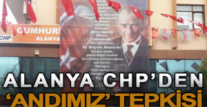 Alanya CHP'den 'andımız' tepkisi