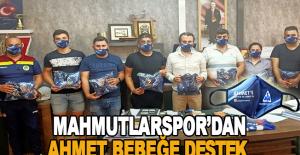Mahmutlarspor'dan Ahmet bebeğe destek