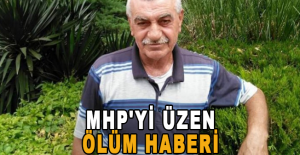 MHP'yi üzen ölüm haberi