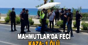 Mahmutlar#039;da Feci Kaza: 1 Ölü