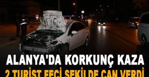 Alanya#039;da korkunç kaza: 2 turist...